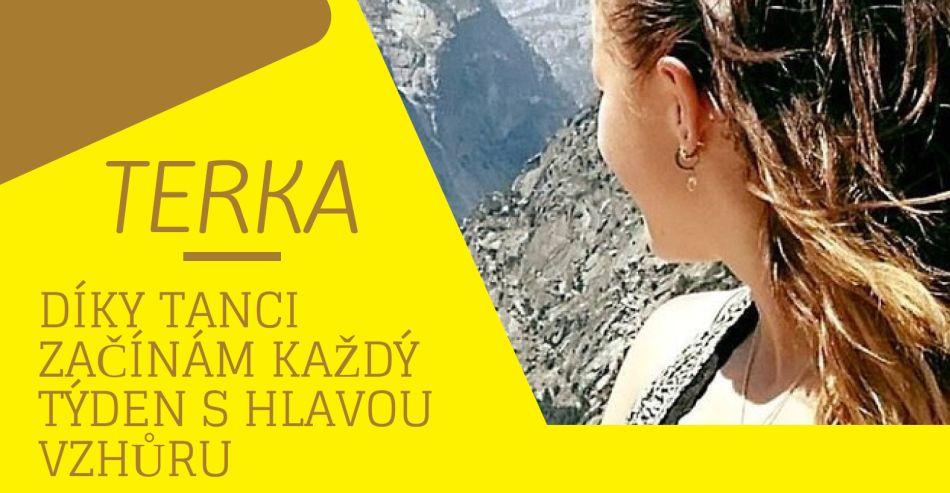 Tanečnice měsíce prosince Terka: Díky tanci začínám každý týden s hlavou vz