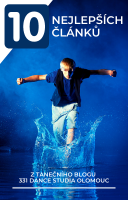 10 nejlepších článků z blogu 331 Dance Studia Olomouc