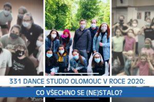 331 Dance Studio Olomouc v roce 2020: Co všechno se (ne)stalo?