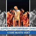 5+1 nejlepších contemporary dance videí, které musíte vidět