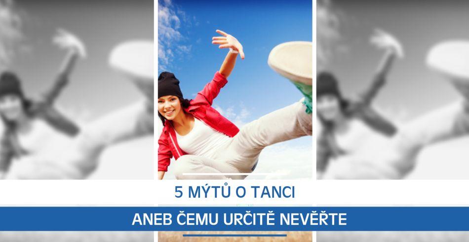 5 mýtů o tanci aneb Čemu určitě nevěřte