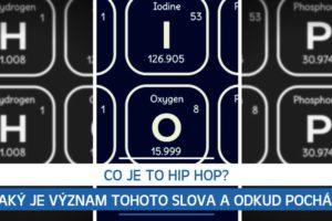 Co je to Hip Hop? Jaký je význam tohoto slova a odkud pochází?