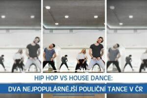 Hip Hop vs House Dance: Dva nejpopulárnější pouliční tance v ČR