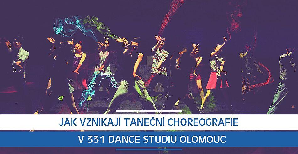 Jak vznikají taneční choreografie v 331 Dance Studiu Olomouc