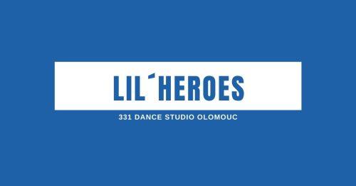 Lil´Heroes | 331 Dance Studio Olomouc
