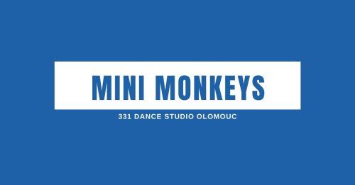 Mini Monkeys | 331 Dance Studio Olomouc
