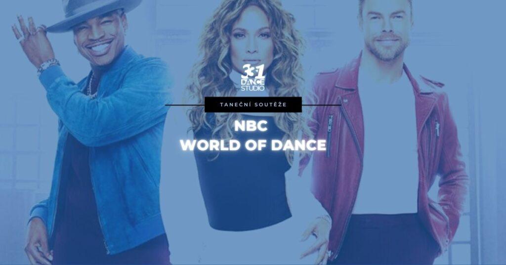 NBC World Of Dance: Populární televizní taneční soutěž