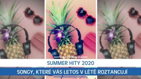 Summer hity 2020: Songy, které vás letos v létě roztancují