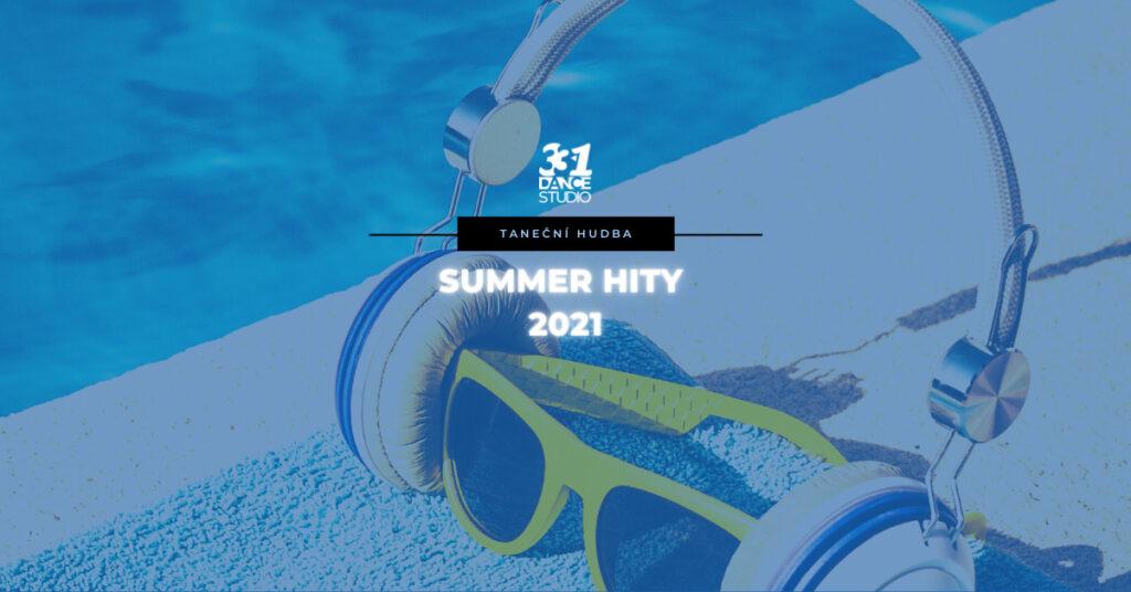 Summer hity 2021: Taneční hudba, která vás letošní léto rozhýbe