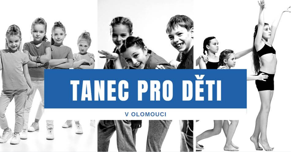 Tanec pro děti v Olomouci