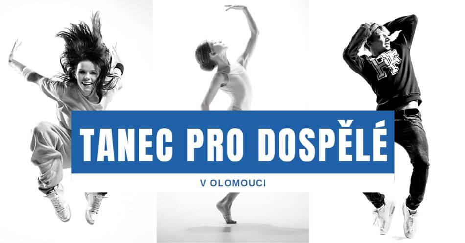 Tanec pro dospělé v Olomouci