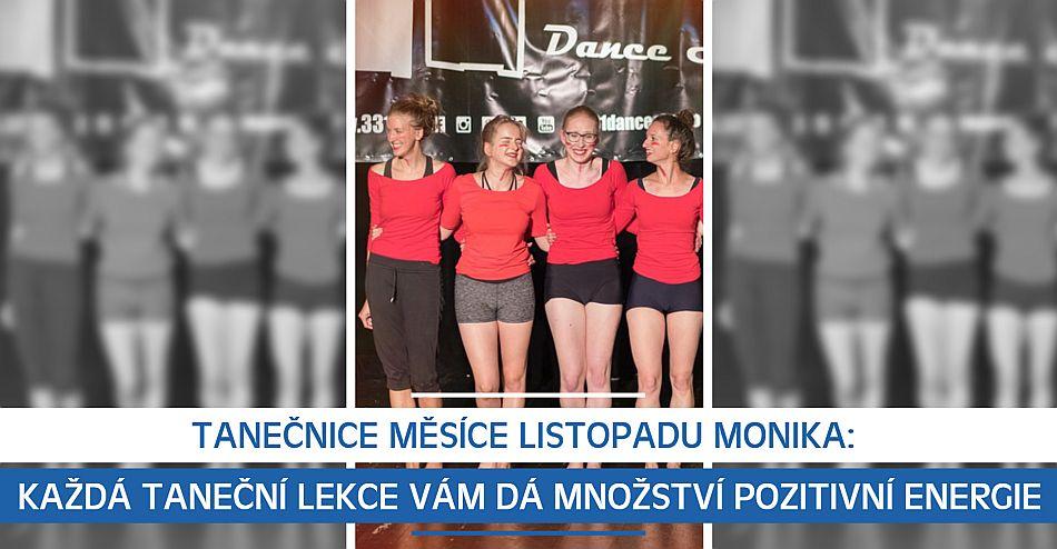 Tanečnice měsíce listopadu Monika: Každá taneční lekce vám dá množství pozi