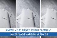 Změny v 331 Dance Studiu Olomouc na základě Nařízení vlády ČR