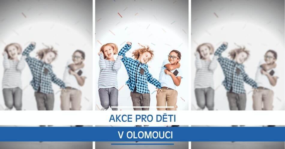 Akce pro děti v Olomouci
