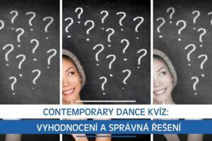 Contemporary Dance kvíz: Vyhodnocení a správná řešení