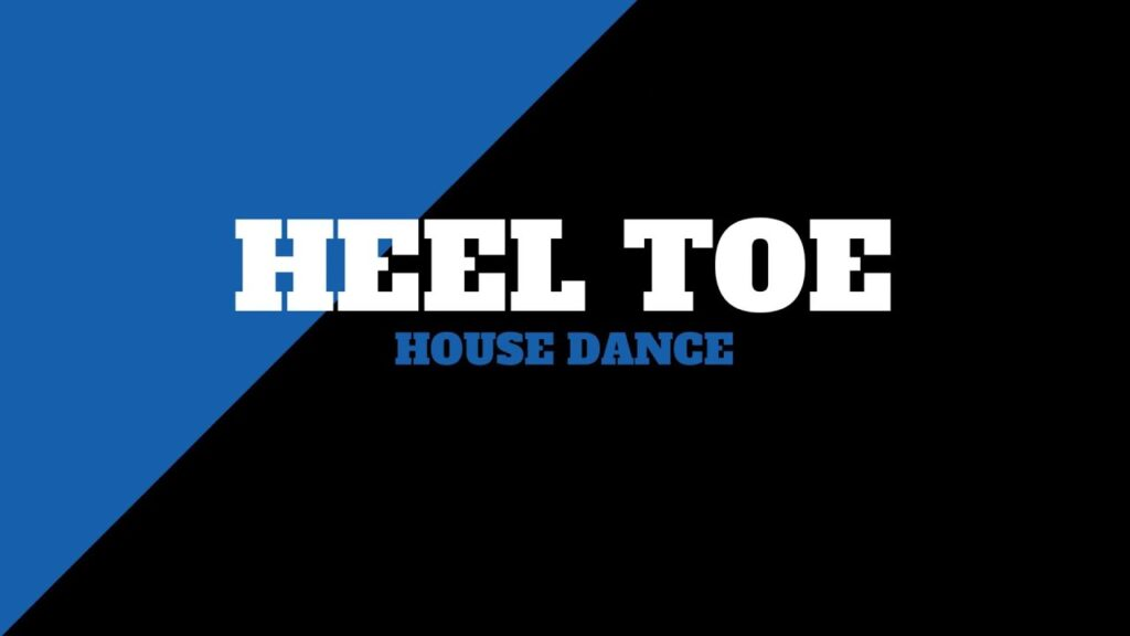 Heel Toe | House Dance Tutorial | 331 Dance Studio Olomouc