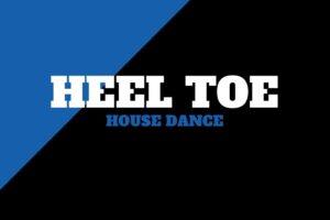 Heel Toe | House Dance Tutorial | 331 Dance Studio Olomouc