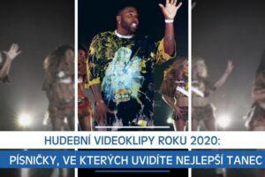 Hudební videoklipy roku 2020: Písničky, ve kterých uvidíte nejlepší tanec
