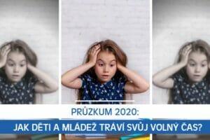 Průzkum 2020: Jak děti a mládež tráví svůj volný čas?