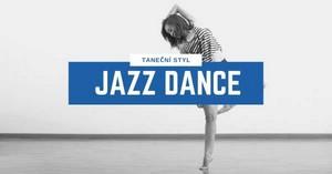 Taneční styl Jazz Dance | 331 Dance Studio Olomouc