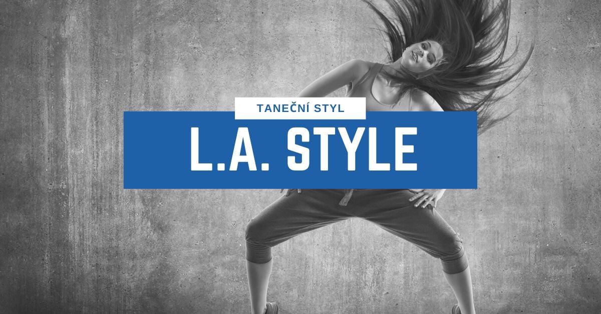 Taneční styl L.A. Style | 331 Dance Studio Olomouc