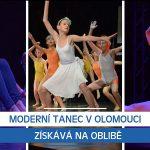 Moderní tanec v Olomouci získává na oblibě