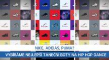 Nike, Adidas, Puma? Vybíráme nejlepší taneční boty na Hip Hop Dance