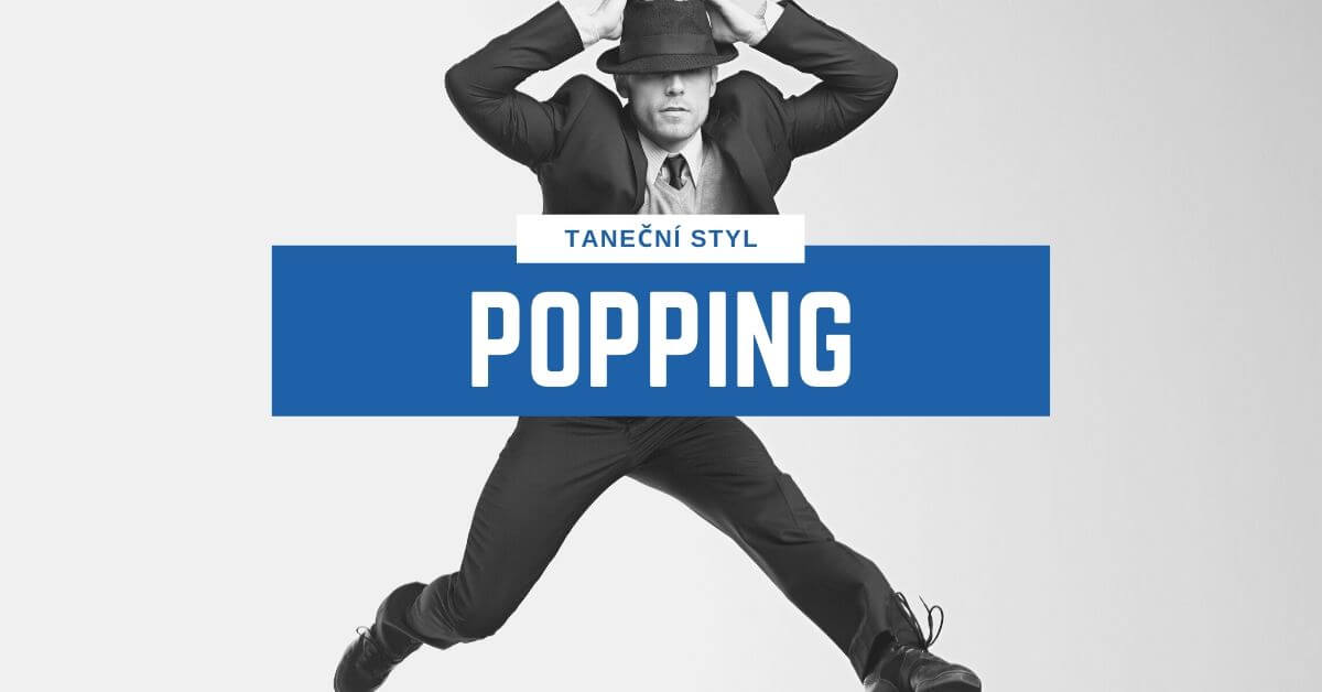 Taneční styl Popping | 331 Dance Studio Olomouc