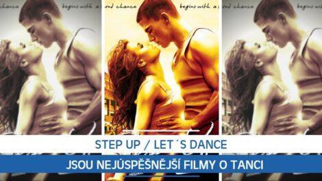 Step Up / Let´s Dance jsou nejúspěšnější filmy o tanci. Znáte všechny díly?