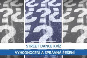 Street dance kvíz: Vyhodnocení a správná řešení