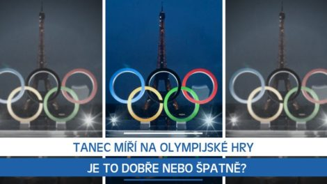 Tanec míří na Olympijské hry, je to dobře nebo špatně?