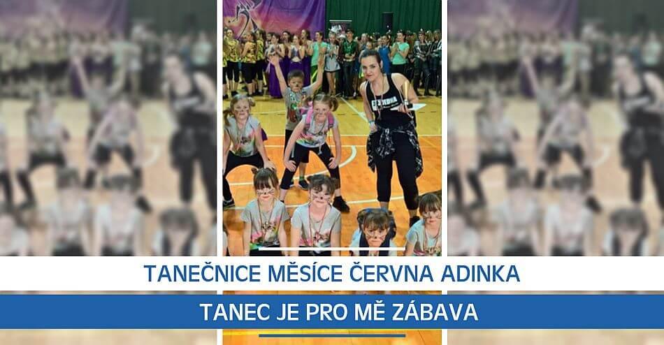 Tanečnice měsíce června Adinka  Tanec je pro mě zábava dbe2aceca4