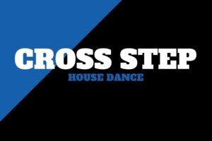 Cross Step | House Dance Tutorial | 331 Dance Studio Olomouc
